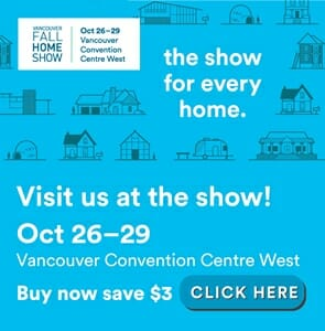 Save $3 with online purchase to the Vancouver Fall Home Show. Visit Duradek at booth #122.