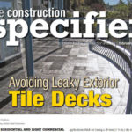 Construction Specifier - Avoiding Leaky Exterior Tile Decks - Feb 2013